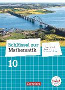 Cover-Bild zu Schlüssel zur Mathematik, Differenzierende Ausgabe Schleswig-Holstein, 10. Schuljahr, Schülerbuch von Berkemeier, Helga