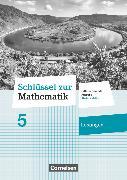 Cover-Bild zu Schlüssel zur Mathematik, Differenzierende Ausgabe Rheinland-Pfalz, 5. Schuljahr, Lösungen zum Schülerbuch von Berkemeier, Helga