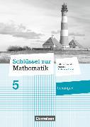 Cover-Bild zu Schlüssel zur Mathematik, Differenzierende Ausgabe Schleswig-Holstein, 5. Schuljahr, Lösungen zum Schülerbuch von Berkemeier, Helga