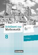 Cover-Bild zu Schlüssel zur Mathematik, Differenzierende Ausgabe Hessen, 8. Schuljahr, Lösungen zum Schülerbuch von Berkemeier, Helga