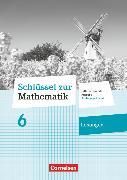 Cover-Bild zu Schlüssel zur Mathematik, Differenzierende Ausgabe Schleswig-Holstein, 6. Schuljahr, Lösungen zum Schülerbuch von Berkemeier, Helga