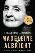 Cover-Bild zu Albright, Madeleine: Hell and Other Destinations