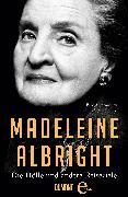 Cover-Bild zu Albright, Madeleine: Die Hölle und andere Reiseziele (eBook)