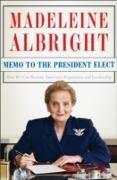 Cover-Bild zu Albright, Madeleine: Memo to the President Elect (eBook)