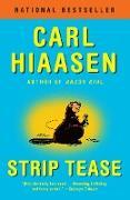 Cover-Bild zu Strip Tease (eBook) von Hiaasen, Carl
