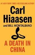 Cover-Bild zu A Death in China (eBook) von Hiaasen, Carl