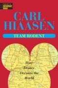 Cover-Bild zu Team Rodent (eBook) von Hiaasen, Carl