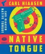 Cover-Bild zu Native Tongue (eBook) von Hiaasen, Carl