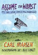 Cover-Bild zu Assume the Worst (eBook) von Hiaasen, Carl