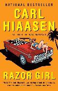 Cover-Bild zu Razor Girl (eBook) von Hiaasen, Carl