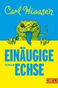 Cover-Bild zu Einäugige Echse (eBook) von Hiaasen, Carl