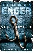 Cover-Bild zu Enger, Thomas: Verleumdet (eBook)