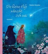 Cover-Bild zu Drescher, Daniela: Die kleine Elfe wünscht sich was
