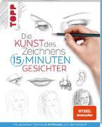 Cover-Bild zu frechverlag: Die Kunst des Zeichnens 15 Minuten - Gesichter. SPIEGEL Bestseller