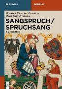 Cover-Bild zu Klein, Dorothea (Hrsg.): Sangspruch / Spruchsang (eBook)