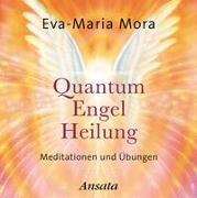 Cover-Bild zu Mora, Eva-Maria: Quantum-Engel-Heilung CD