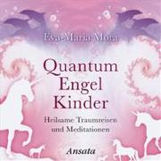 Cover-Bild zu Mora, Eva-Maria: Quantum Engel Kinder CD