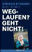 Cover-Bild zu Rygiert, Beate: Weglaufen? Geht nicht! (eBook)
