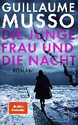 Cover-Bild zu Die junge Frau und die Nacht (eBook) von Musso, Guillaume