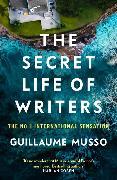 Cover-Bild zu The Secret Life of Writers von Musso, Guillaume