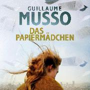 Cover-Bild zu Das Papiermädchen (Audio Download) von Musso, Guillaume
