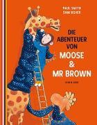 Cover-Bild zu Smith, Paul: Die Abenteuer von Moose & Mr Brown