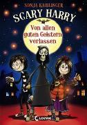 Cover-Bild zu Kaiblinger, Sonja: Scary Harry (Band 1) - Von allen guten Geistern verlassen