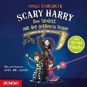 Cover-Bild zu Kaiblinger, Sonja: Scary Harry. Das Skelett mit der goldenen Sense (Audio Download)