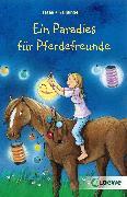 Cover-Bild zu Kaiblinger, Sonja: Ein Paradies für Pferdefreunde (eBook)