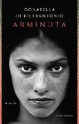 Cover-Bild zu Di Pietrantonio, Donatella: Arminuta (eBook)