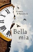 Cover-Bild zu Di Pietrantonio, Donatella: Bella mia (eBook)