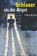 Cover-Bild zu Pistor, Elke: Schlauer als die Angst (eBook)