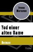 Cover-Bild zu Marcuse, Irene: Tod einer alten Dame (eBook)