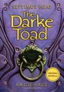 Cover-Bild zu Sage, Angie: Septimus Heap: The Darke Toad (eBook)