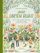 Cover-Bild zu Gaines, Joanna: Unser Garten blüht
