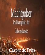 Cover-Bild zu Machtpoker (eBook) von Fries, Caspar de