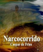 Cover-Bild zu Narcocorrido (eBook) von Fries, Caspar de