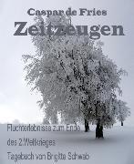 Cover-Bild zu Zeitzeugen (eBook) von Schwab, Brigitte