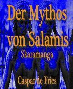 Cover-Bild zu Der Mythos von Salamis (eBook) von Fries, Caspar de