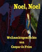 Cover-Bild zu Noel - Noel (eBook) von Fries, Caspar de