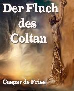 Cover-Bild zu Der Fluch des Coltan (eBook) von Fries, Caspar de