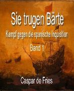 Cover-Bild zu Sie trugen Bärte (eBook) von Fries, Caspar de