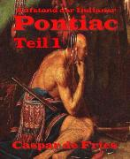 Cover-Bild zu Pontiac - Teil 1 (eBook) von Fries, Caspar de
