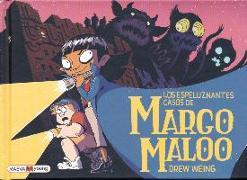 Cover-Bild zu Weing, Drew: Los Espeluznantes Casos de Margo Maloo