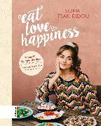 Cover-Bild zu Tsakiridou, Sofia: Eat Love Happiness (eBook)