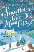 Cover-Bild zu Daniels, Lucy: Snowflakes over Moon Cottage (eBook)