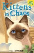 Cover-Bild zu Daniels, Lucy: Kittens in Chaos (eBook)