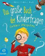 Cover-Bild zu Schmitt, Petra Maria: Das große Buch der Kinderfragen (eBook)