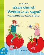 Cover-Bild zu Dreller, Christian: Warum haben wir Tomaten auf den Augen? (eBook)
