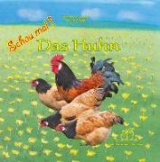 Cover-Bild zu Fischer-Nagel, Andreas: Schau mal! Das Huhn